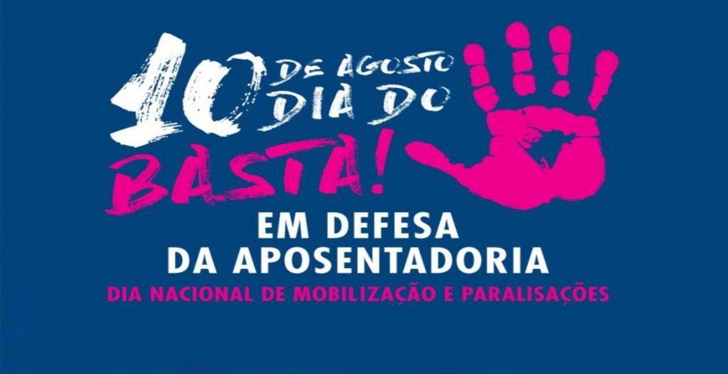 Centrais Sindicais organizam Dia do Basta na próxima sexta-feira